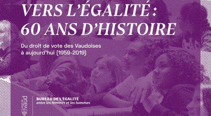 Exposition : vers l'égalité, 60 ans d'histoire